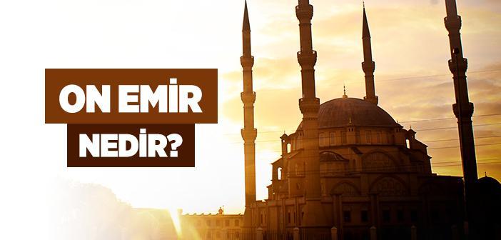 10 Emir Nedir?