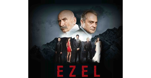 Herhangi bir Türk dizisi değil: EZEL