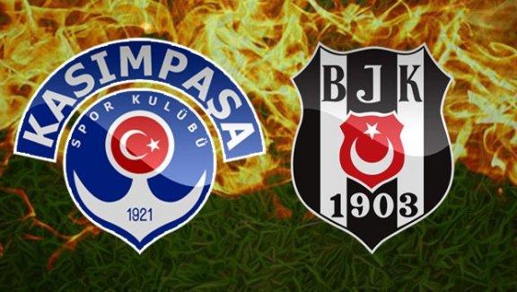 Kasımpaşa - Beşiktaş maçı saat kaçta?