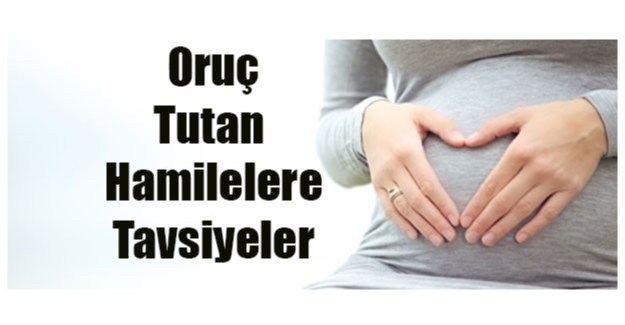 Diyetisten: Hamilelerin oruç tutması tavsiye edilmiyor