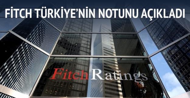 Fitch Türkiye'nin Notunu Açıkladı! Kötü Haber!