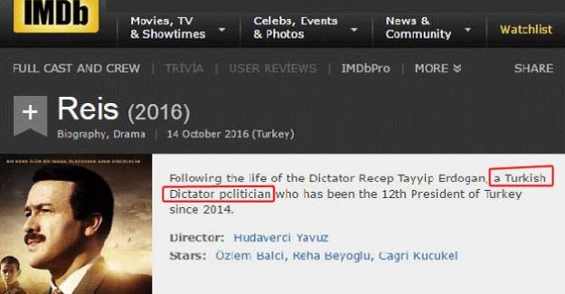 """IMDB'den Reis filmi için """"Diktatör Erdoğan"""" açıklaması"""