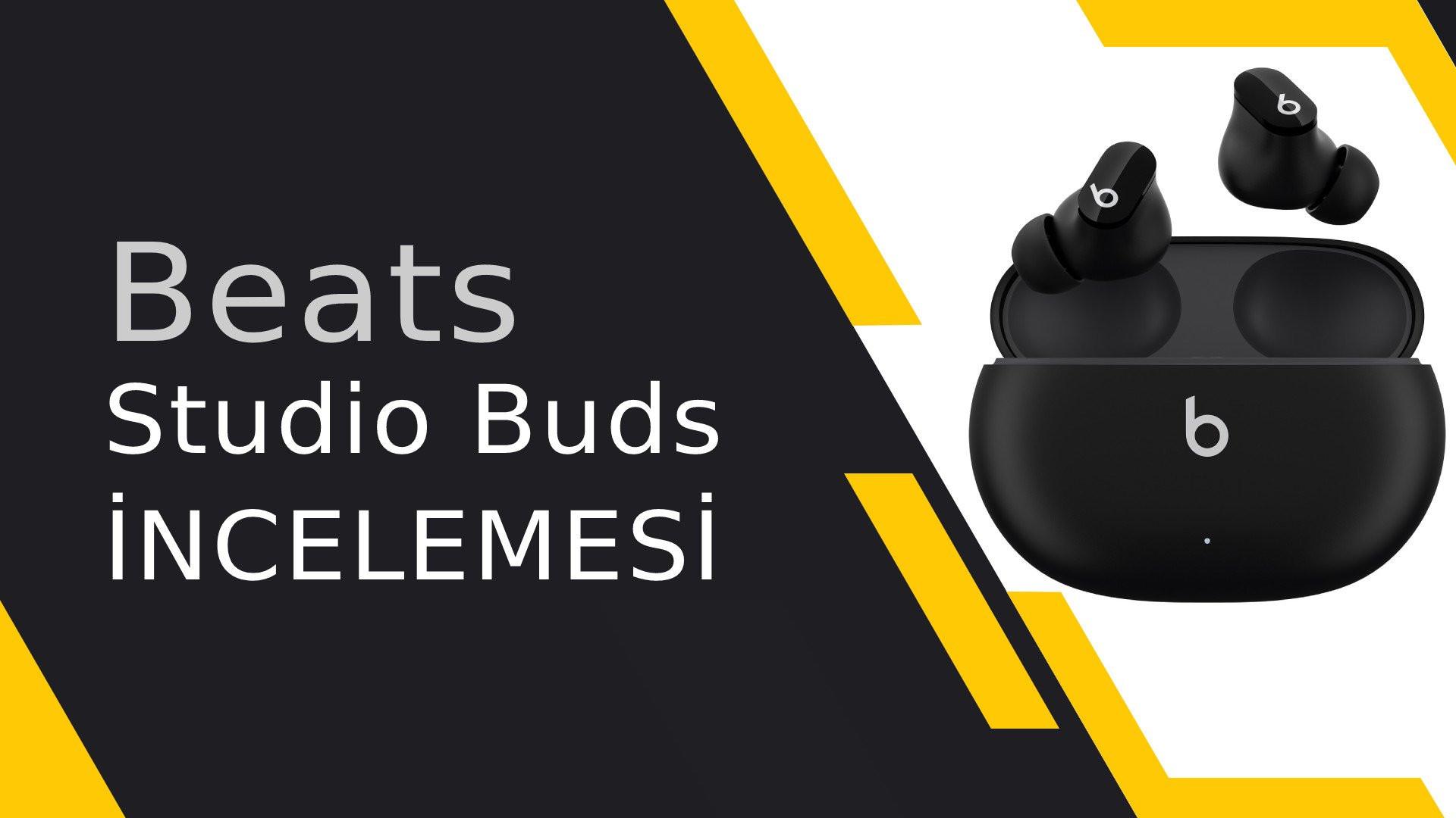 Aktif gürültü önleme destekli Beats Studio Buds incelemesi