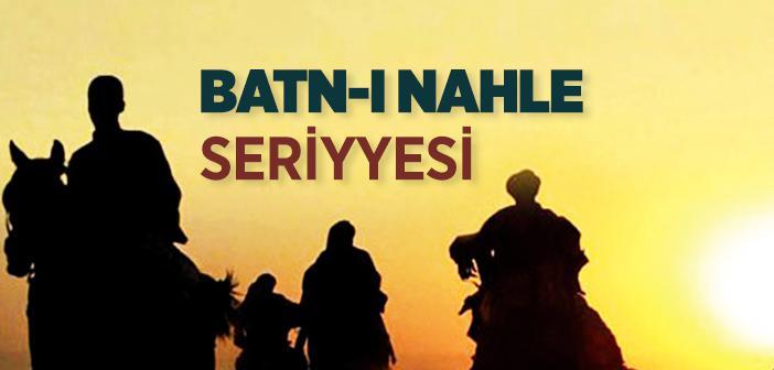 Batn-ı Nahle Seriyyesi