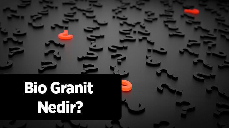 Bio Granit Nedir, Sağlıklı Mıdır? Bio Granit İle Granit Arasındaki Farkları Nelerdir?