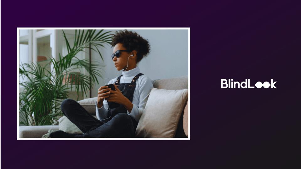 BlindLook sesli simülasyon teknolojisi ile markalara görme engelliler için erişilebilirlik sunuyor