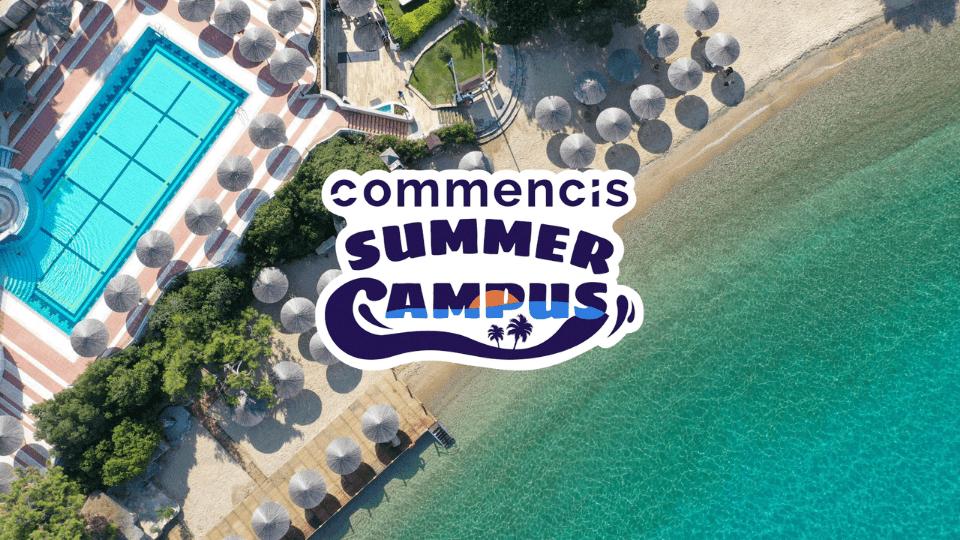 Commencis'in uzaktan çalışmayı tatil köyüne taşıdığı konsepti: Yaz Kampüsü