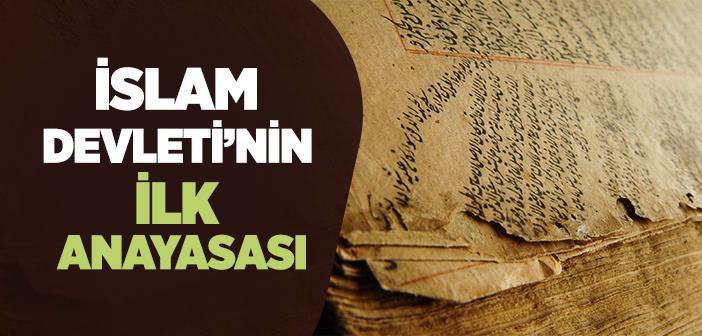 İslam Devleti'nin İlk Anayasası