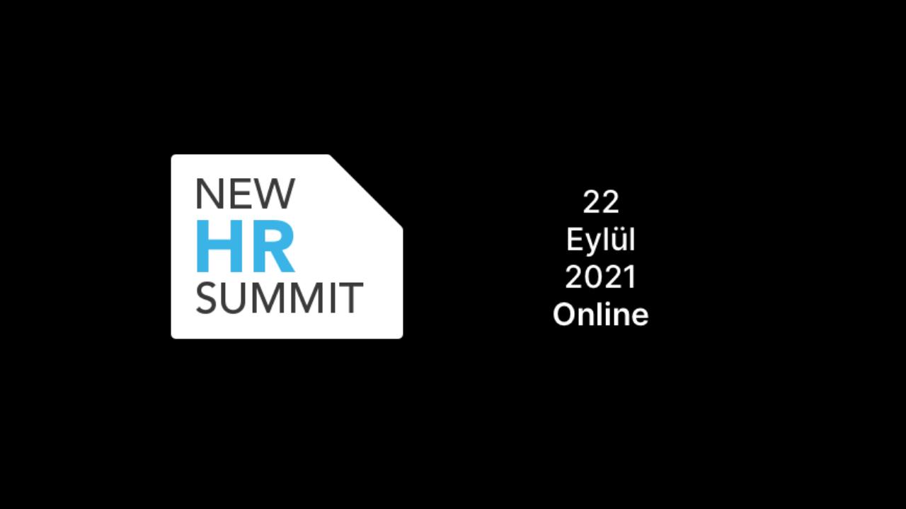 New HR Summit 2021'in yeni konuşmacıları belli oldu!