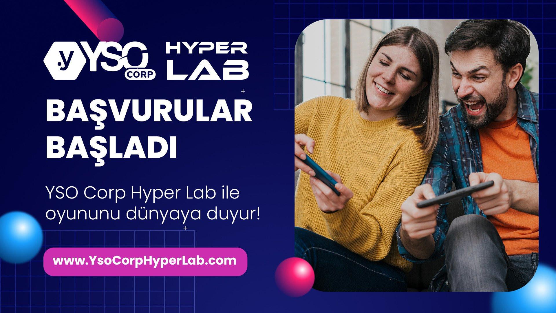 Oyun dünyasına uzanan en kısa yol: YSO Corp Hyper Lab