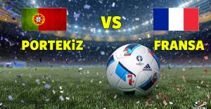 Avrupa Şampiyonası Portekiz - Fransa maçı ile Euro 2016 Şampiyonu belli oluyor