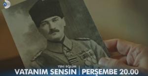 """Vatanım Sensin, """"Ey Mustafa hiç değişmemişsin"""""""