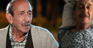 Emektar oyuncu Ayberk Atilla mesane kanserine yakalandı
