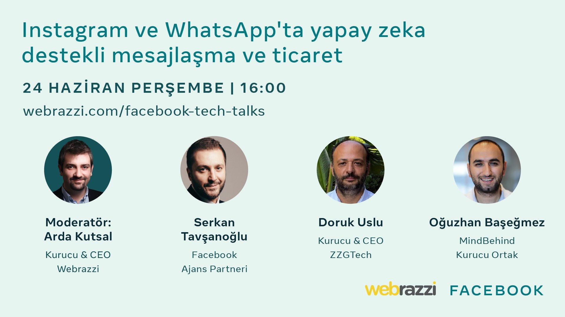 Facebook Tech Talks'ta bu hafta, Instagram ve WhatsApp'ta yapay zeka destekli mesajlaşma ve ticareti konuşacağız