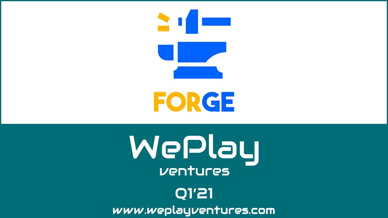 Forge Games, WePlay Ventures'tan 2,6 milyon değerleme üzerinden yatırım aldı