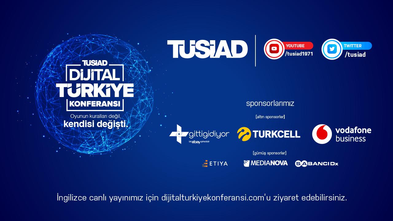 """""""Oyunun kuralları değil, kendisi değişti"""" TÜSİAD Dijital Türkiye Konferansı, 27 Ocak Çarşamba günü gerçekleşecek"""