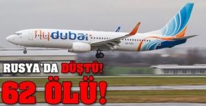 Rusya'da Dubai Uçağı Düştü! 62 Ölü!