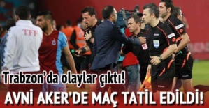 Avni Aker'deki Trabzonspor Fenerbahçe Maçı Tatil Edildi! Olaylar Durmuyor!