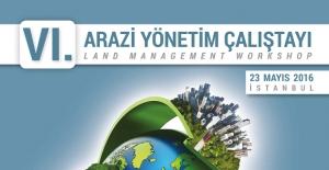 AYÖP - VI. Arazi Yönetim Çalıştayı 23 Mayıs'ta
