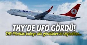THY Pilotları: ''UFO gördük.''