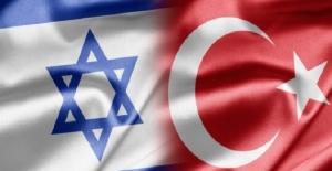 Türkiye ve İsrail arasındaki kritik randevu 26 haziranda!