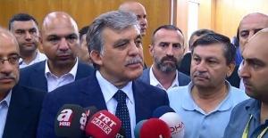 """Gül """"Böyle bir rezaleti Türkiye'ye yaşatanlar hiçbir zaman unutulmayacaktır"""""""